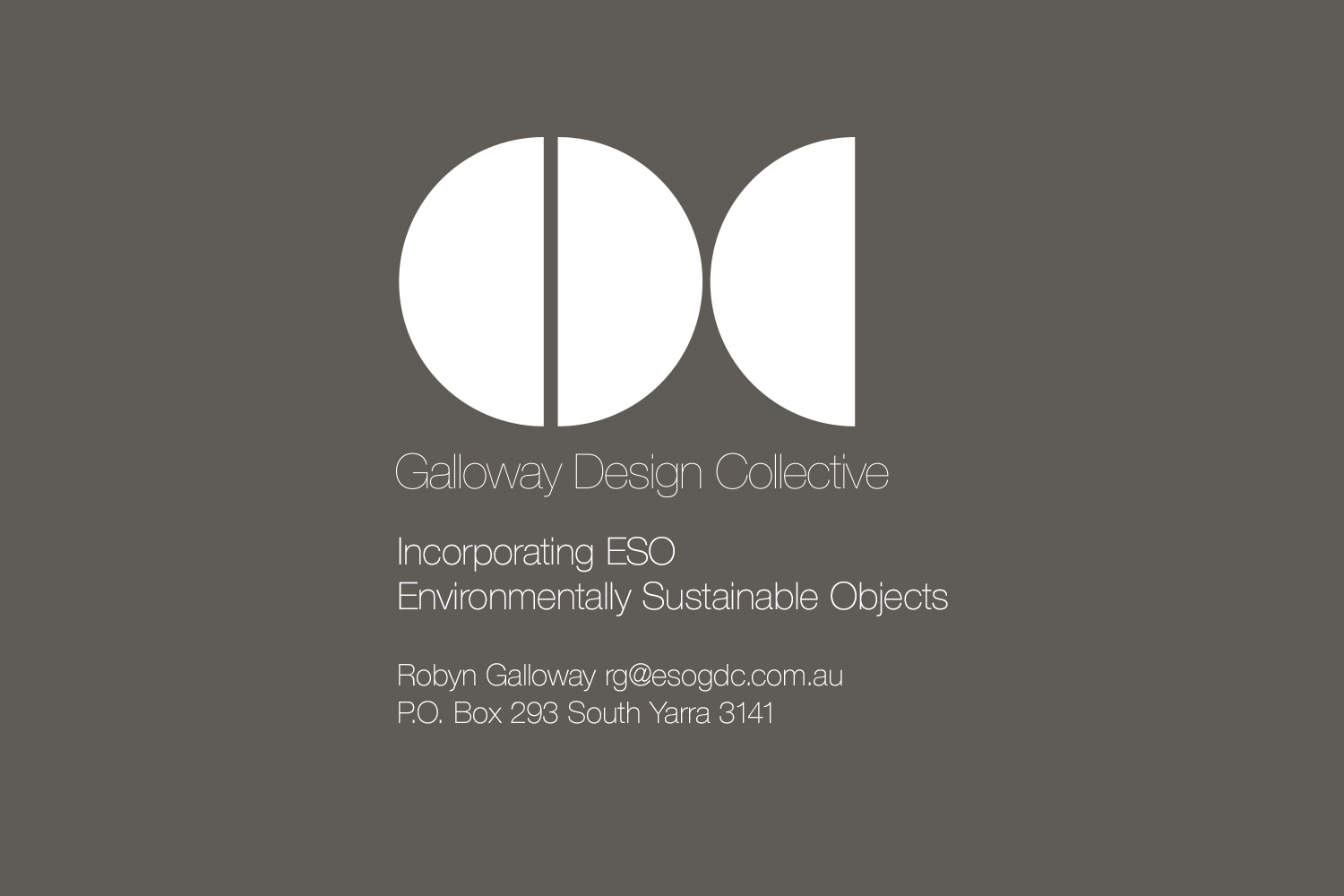 Galloway Design Collective. Incorporating ESO, Environmantally Sustainable Objects. Robyn Galloway.